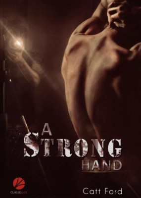 A STRONG HAND von CATT FORD