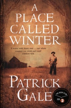 A PLACE CALLED WINTER von PATRICK GALE