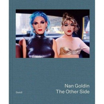 THE OTHER SIDE von NAN GOLDIN