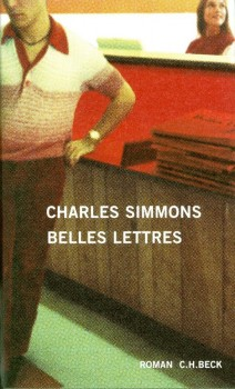BELLES LETTRES von CHARLES SIMMONS
