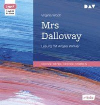MRS. DALLOWAY von VIRGINIA WOOLF (Hörbuch)