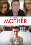 DATING MY MOTHER von MIKE ROMA (Regie)