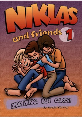 NIKLAS AND FRIENDS: ANYTHING BUT GIRLS! von NIKLAS EDLUND