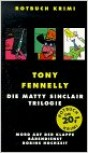DIE MATTY SINCLAIR TRILOGIE von TONY FENNELLY
