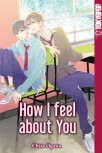 HOW I FEEL ABOUT YOU von CHISE OGAWA