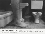THINGS ARE QUEER von DUANE MICHALS