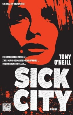 SICK CITY von TONY O´NEILL