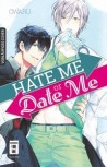 HATE ME OR DATE ME von OWAL