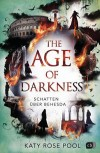 THE AGE OF DARKNESS - SCHATTEN ÜBER BEHESDA von KATY ROSE POOL
