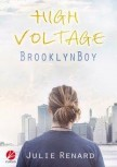 HIGH VOLTAGE: BROOKLYN BOY von JULIE RENARD