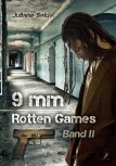 9 MM: ROTTEN GAMES (Band 2) von JULIANE SEIDEL