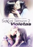 SEXUAL TENSION 2: VIOLETAS von MARCO BERGER & MARCELO MÓNACO (Regie)