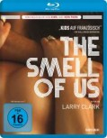 THE SMELL OF US von LARRY CLARK (Regie) [Blu-ray]