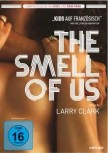 THE SMELL OF US von LARRY CLARK (Regie)