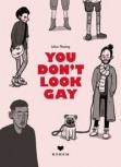 YOU DON´T LOOK GAY von JULIUS THESING (Text & Illustrationen)