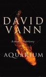AQUARIUM von DAVID VANN