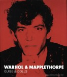 GUISE & DOLLS von WARHOL & MAPPLETHORPE